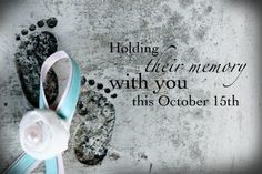 Pregnancy and Infant Loss Awareness Month
